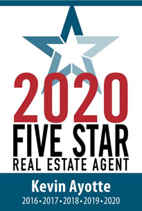 Kevin Ayotte - Five Star Real Estate Agent 2016-2020